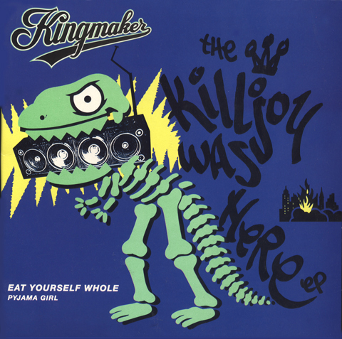Kingmaker The Killjoy was here EP 1991 Illustration by Bob Lawrie