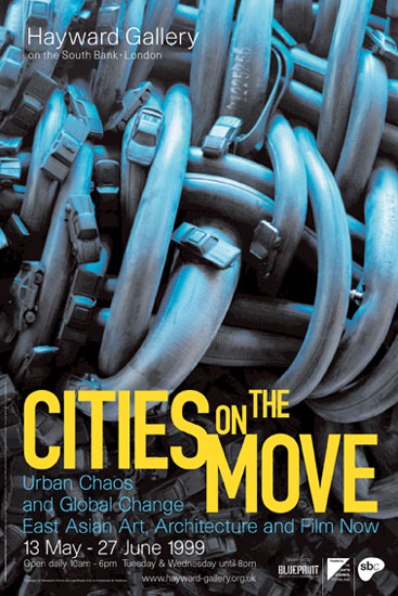 Poster for Cities On The Move Hayward Gallery 1999 by John Pasche
