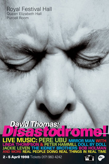 Disasterdrome poster Royal Festival Hall 1998 by John Pasche Photography by Simon Fowler