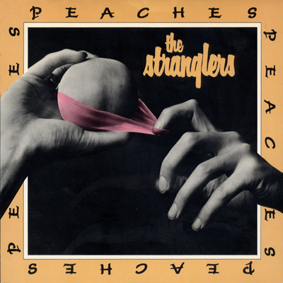 The Stranglers Peaches single sleeve by John Pasche 1979 Photography by Bob Carlos Clarke